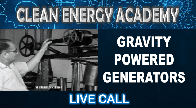 Clean Energy Academy Gravity Powered Generators Live Call October 25