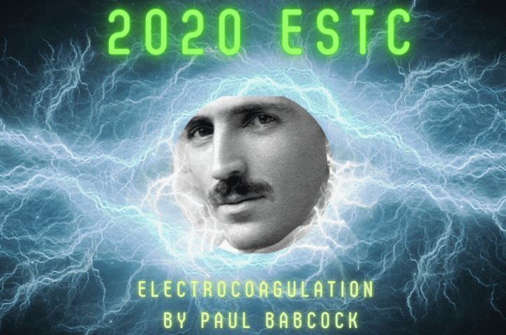 **NEW RELEASE** Energy Conference 2020: Paul Babcock's Electrocoagulation Presentation