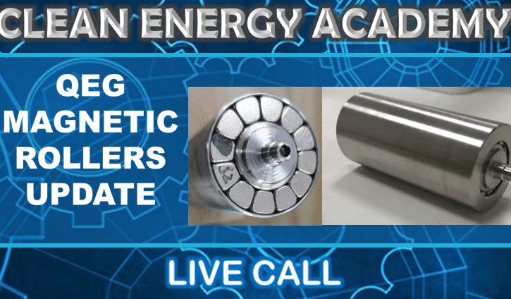 QEG Magnetic Rollers Update Live Call Sunday March 14 2021 5PM EST