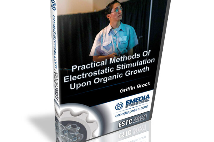* NEW RELEASE * Electrostatic Stimulation Upon Organic Growth – it works!
